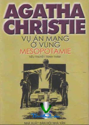 Vụ Án Mạng Ở Vùng Mesopotamie - Agatha Christie - Page 2 Vuanmangovung1